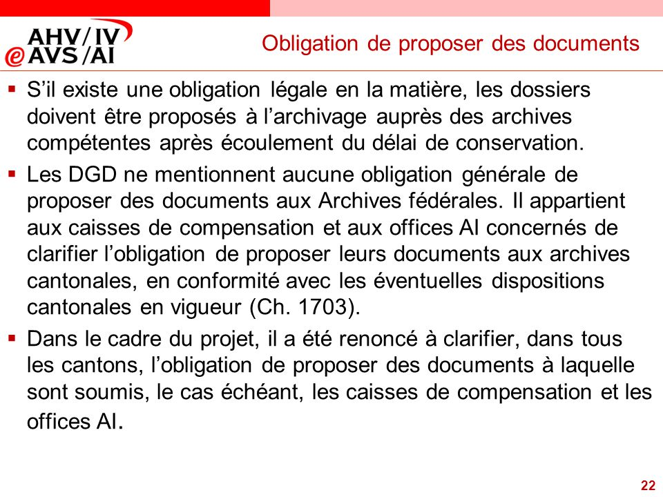 Obligation de proposer des documents