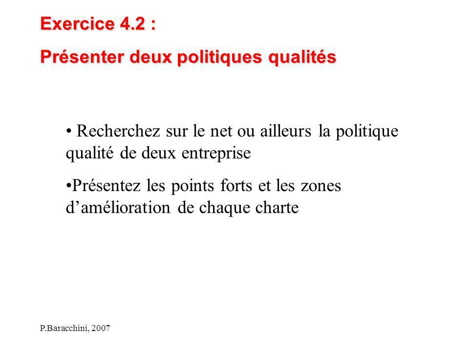 Présenter deux politiques qualités
