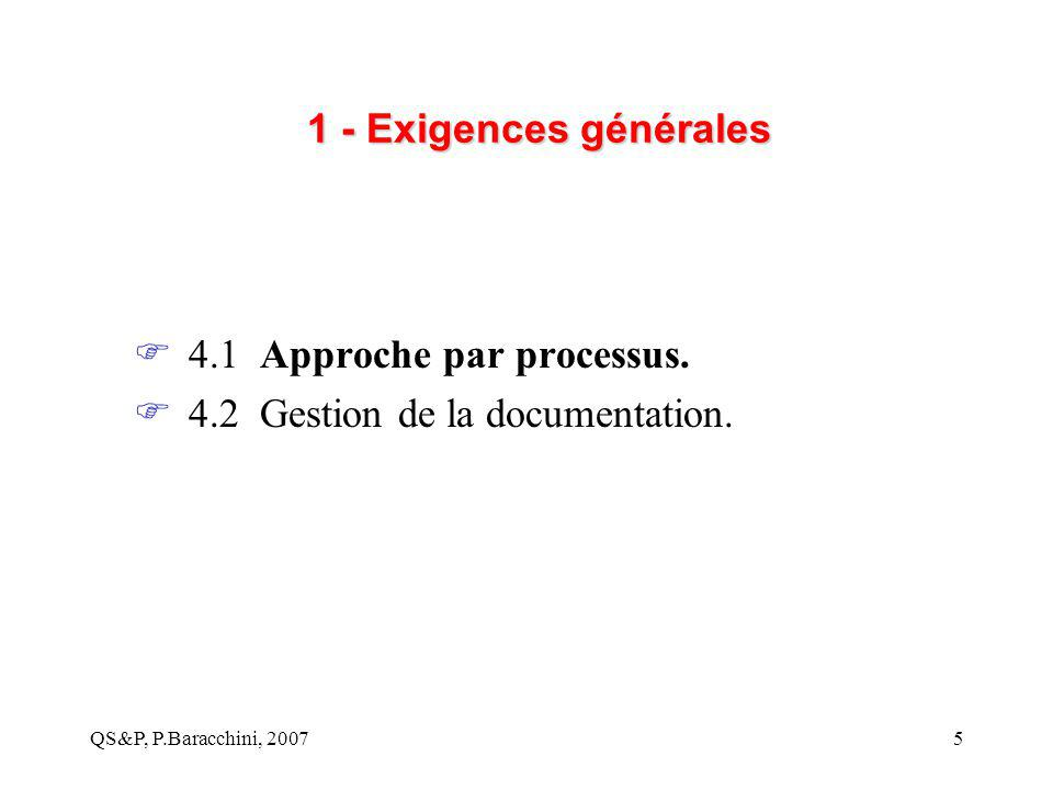 4.1 Approche par processus. 4.2 Gestion de la documentation.