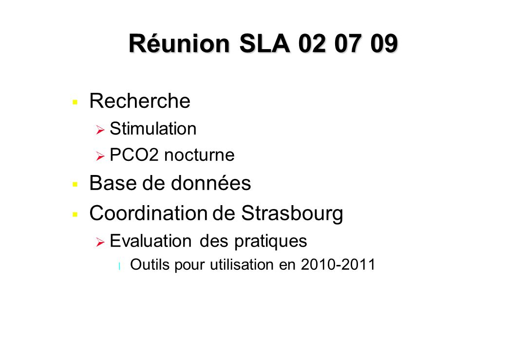 Réunion SLA 02 07 09 Recherche Base de données
