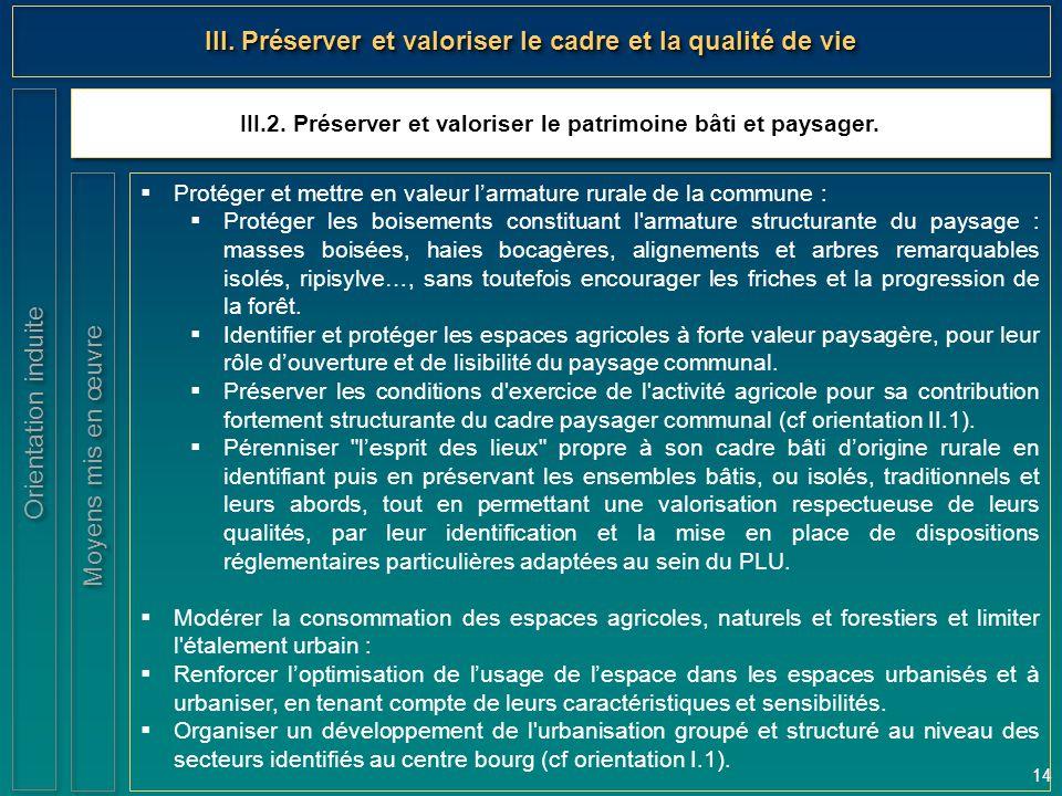 III. Préserver et valoriser le cadre et la qualité de vie