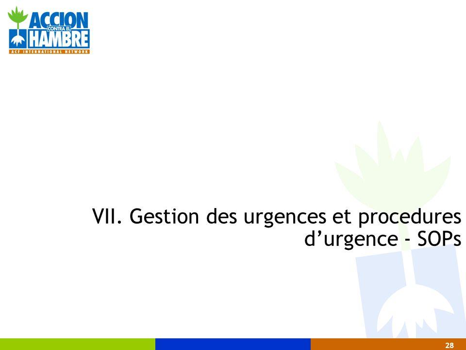 VII. Gestion des urgences et procedures d'urgence - SOPs