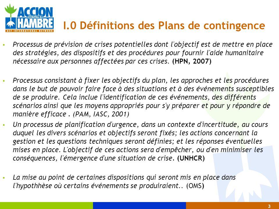 I.0 Définitions des Plans de contingence