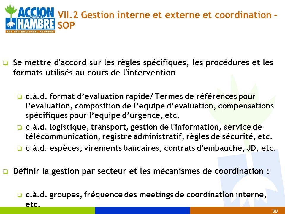 VII.2 Gestion interne et externe et coordination - SOP