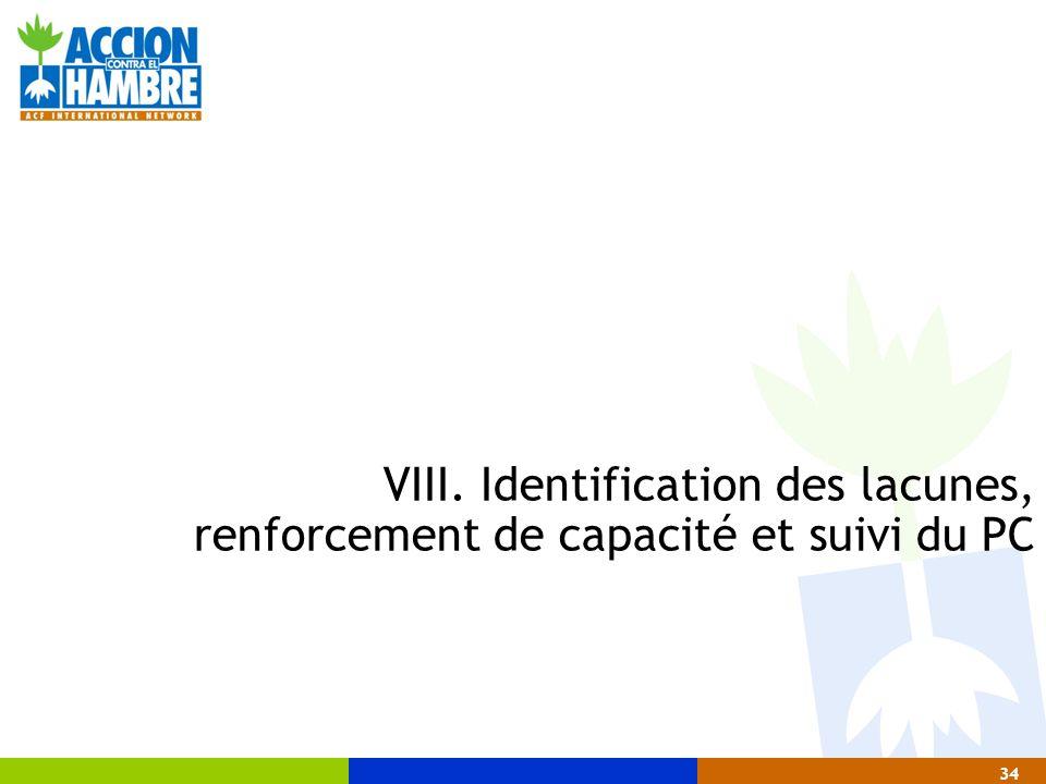 VIII. Identification des lacunes, renforcement de capacité et suivi du PC