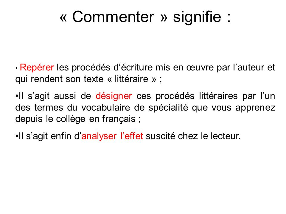 « Commenter » signifie :