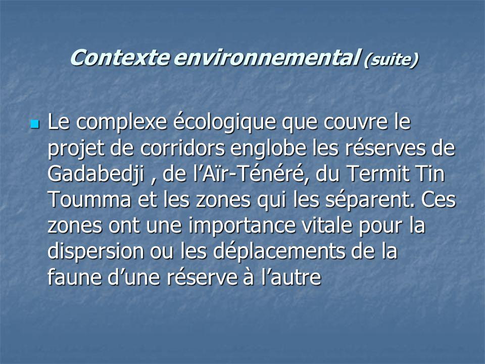 Contexte environnemental (suite)