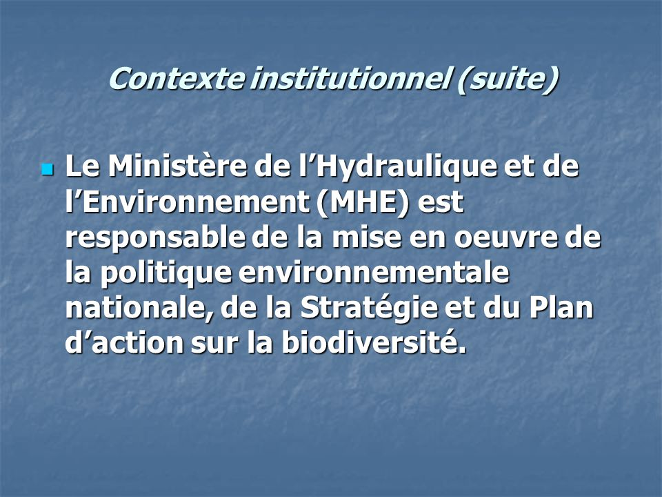 Contexte institutionnel (suite)