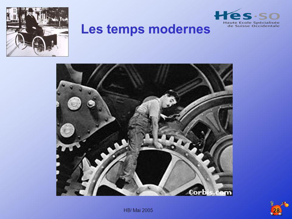 Les temps modernes HB/ Mai 2005