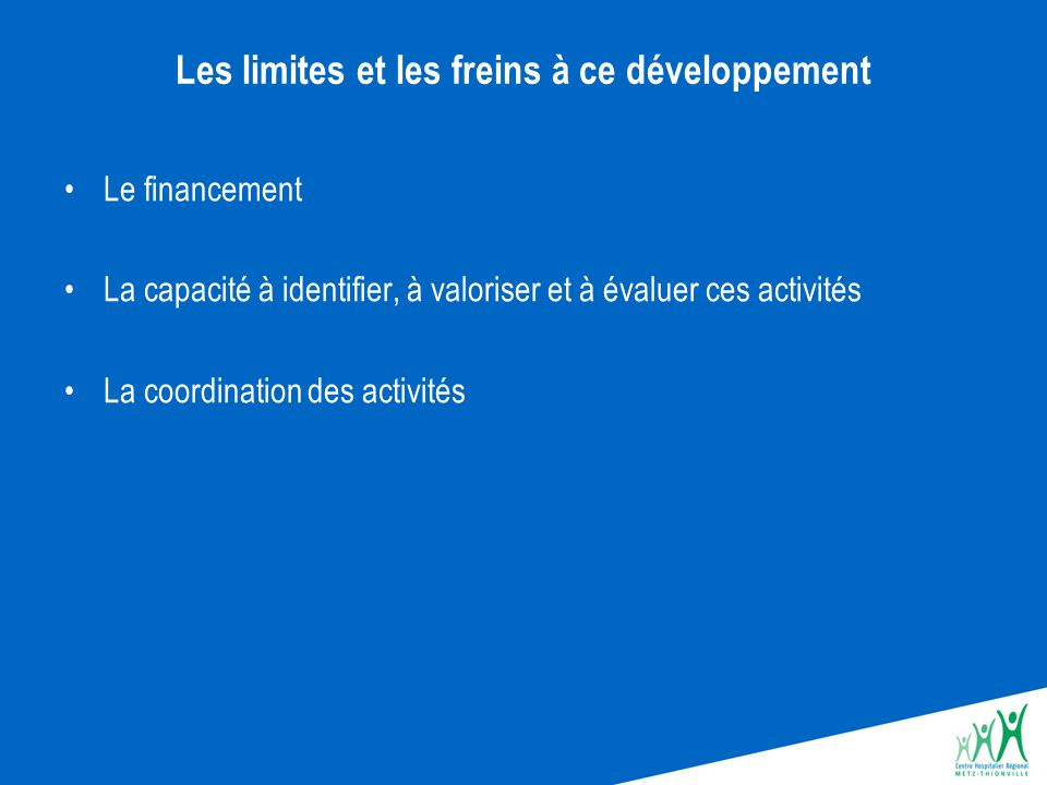 Les limites et les freins à ce développement