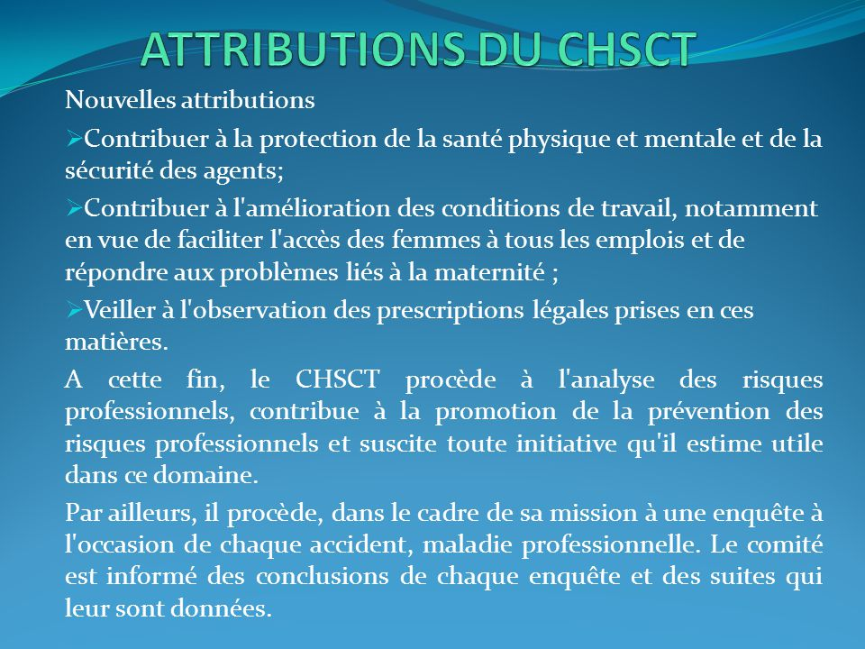ATTRIBUTIONS DU CHSCT Nouvelles attributions
