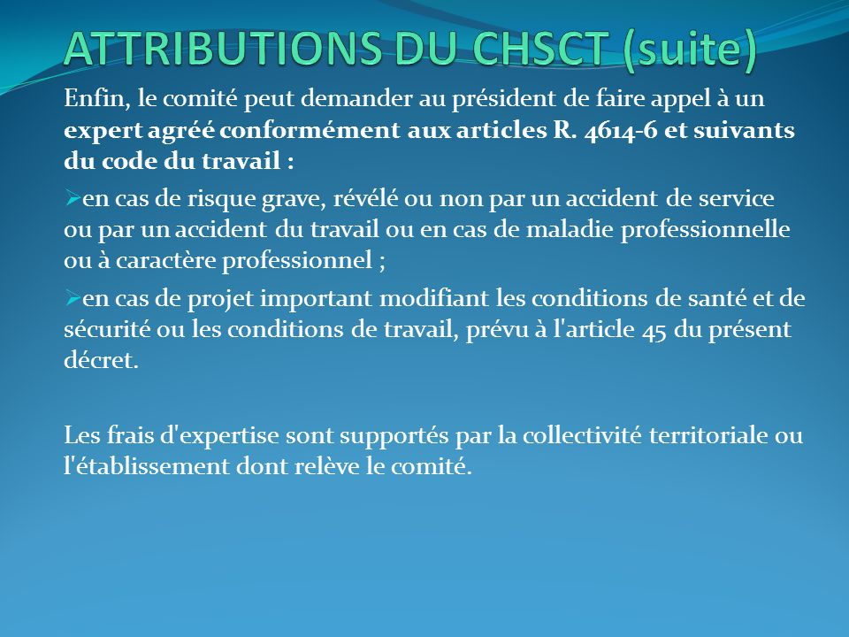ATTRIBUTIONS DU CHSCT (suite)