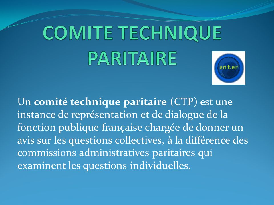 COMITE TECHNIQUE PARITAIRE