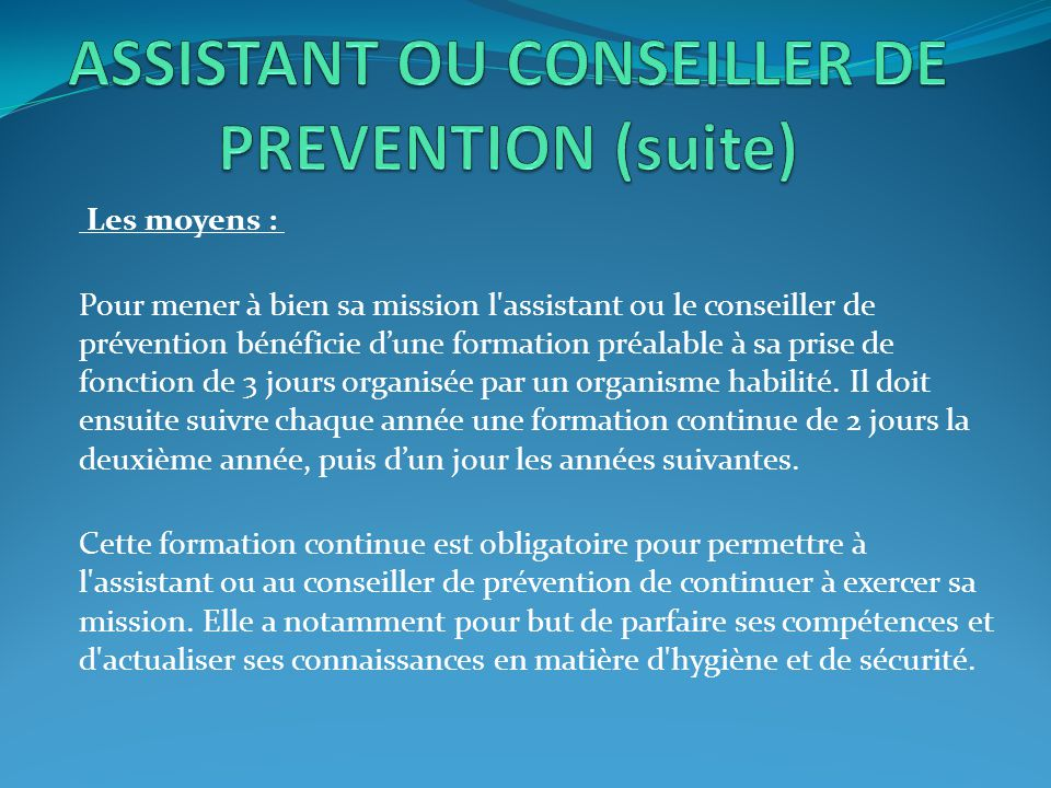 ASSISTANT OU CONSEILLER DE PREVENTION (suite)