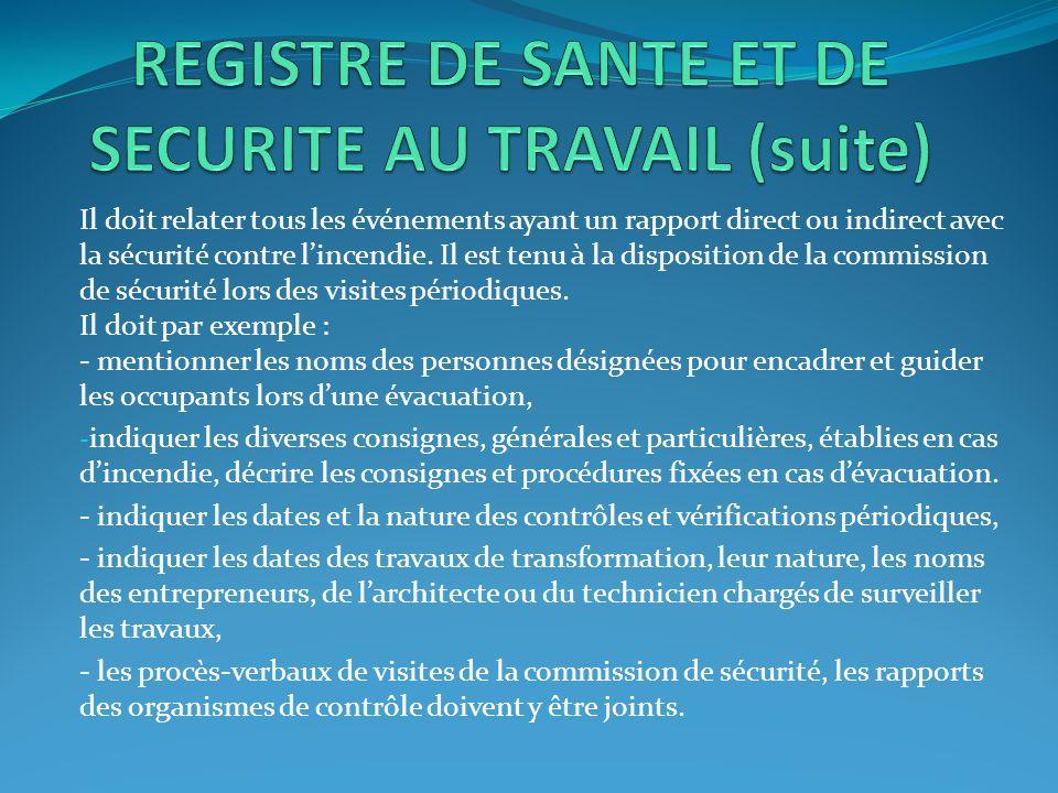 REGISTRE DE SANTE ET DE SECURITE AU TRAVAIL (suite)
