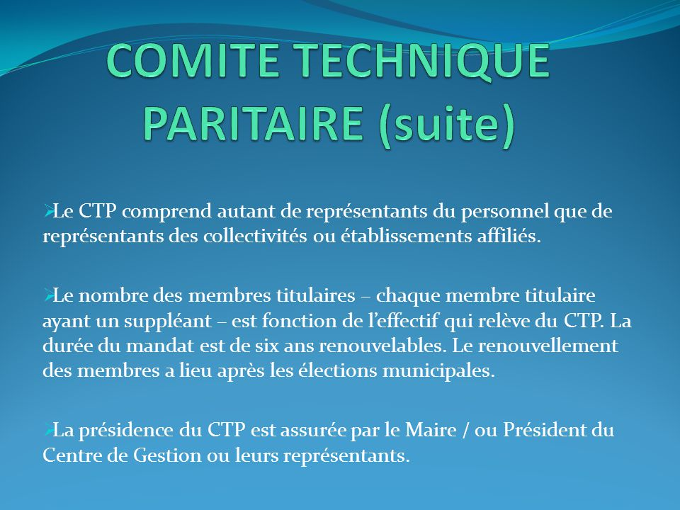 COMITE TECHNIQUE PARITAIRE (suite)