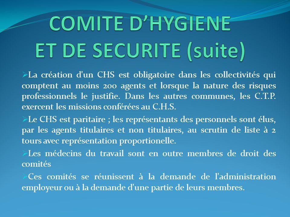 COMITE D'HYGIENE ET DE SECURITE (suite)