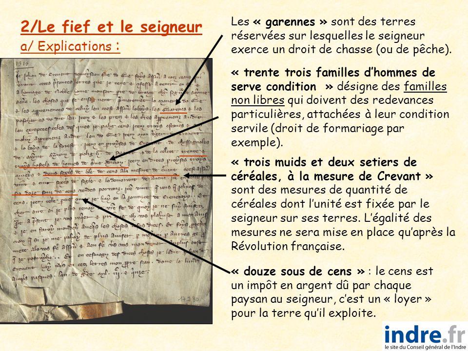 2/Le fief et le seigneur a/ Explications :