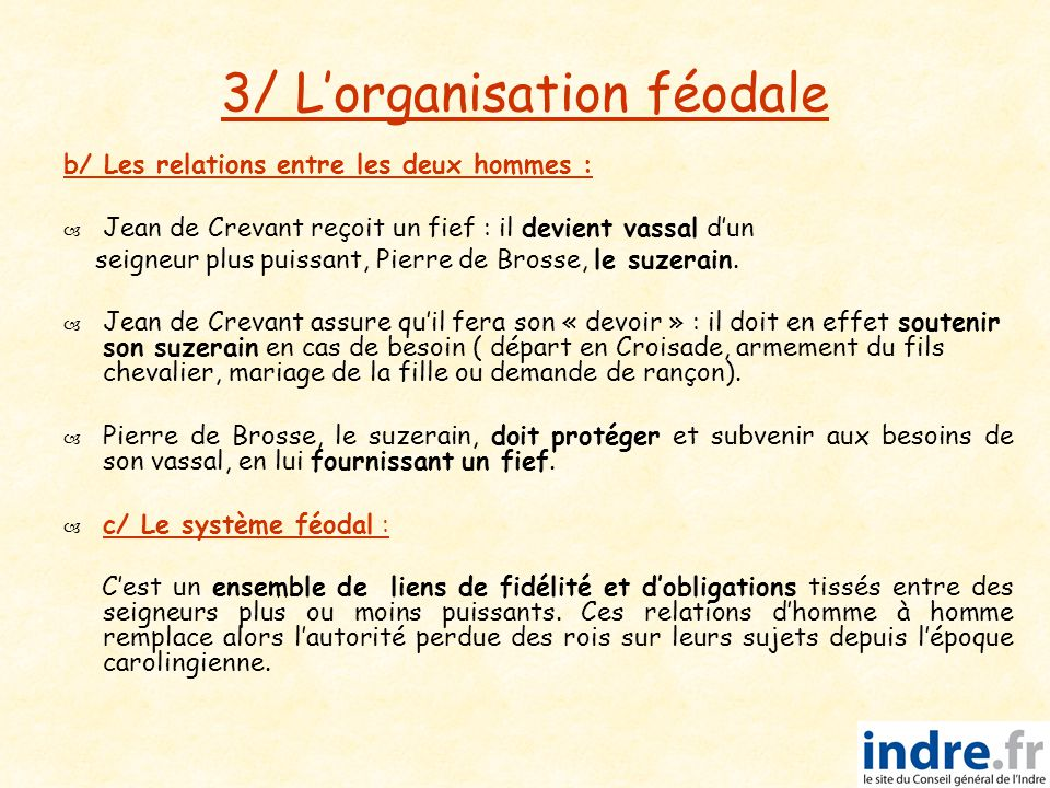 3/ L'organisation féodale