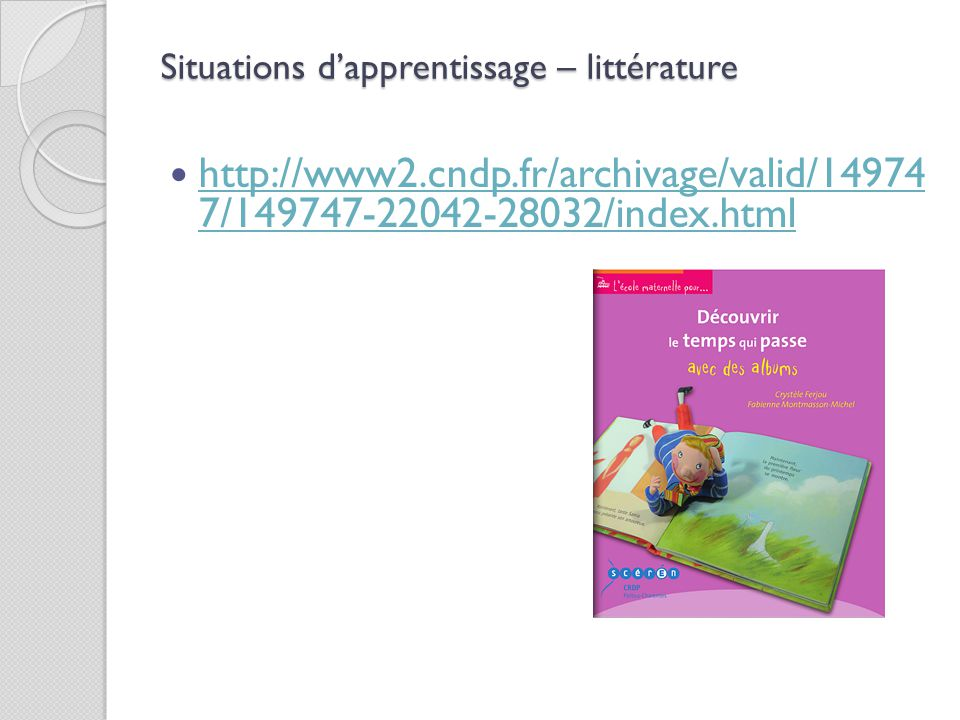 Situations d'apprentissage – littérature