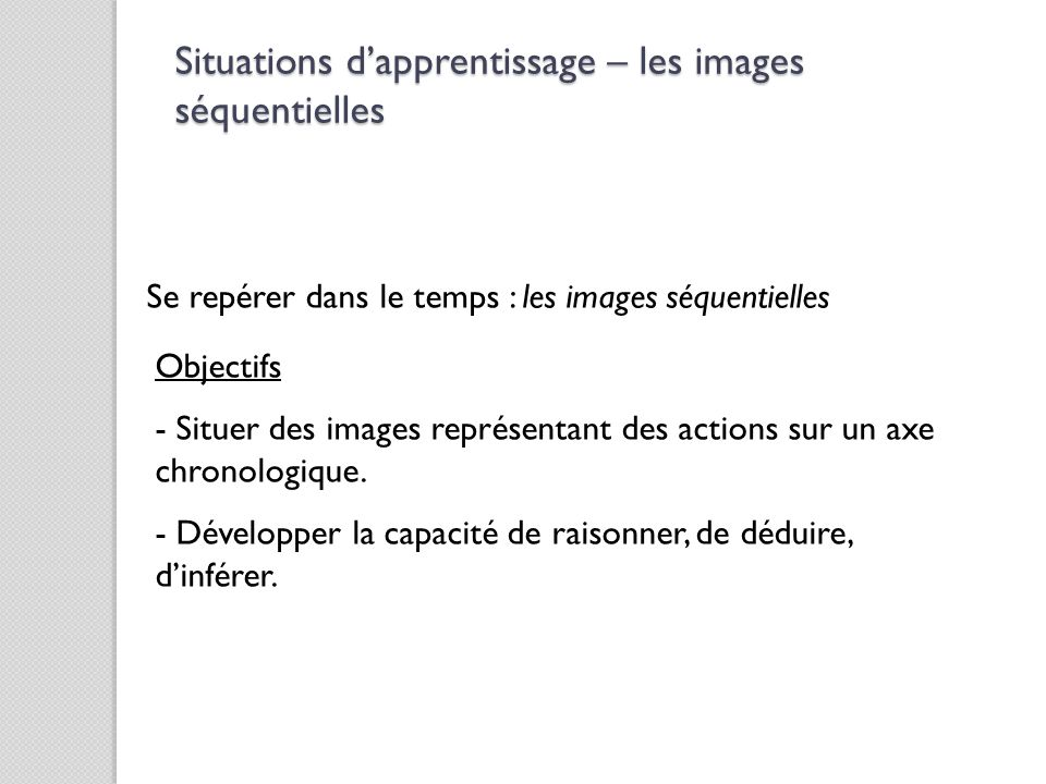 Situations d'apprentissage – les images séquentielles