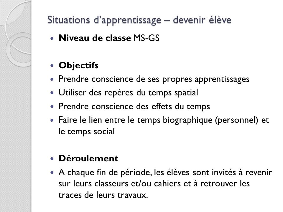 Situations d'apprentissage – devenir élève