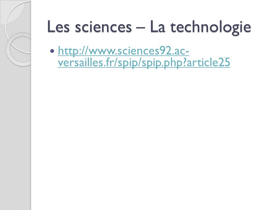 Les sciences – La technologie