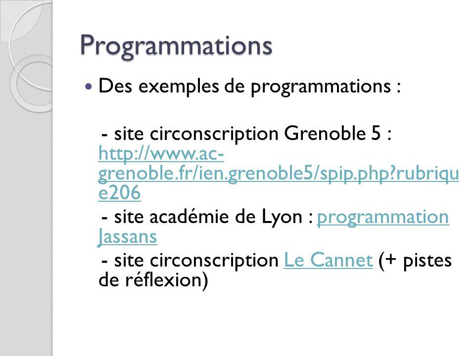 Programmations Des exemples de programmations :