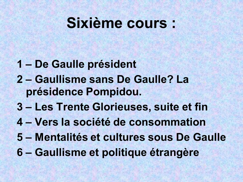 Sixième cours : 1 – De Gaulle président