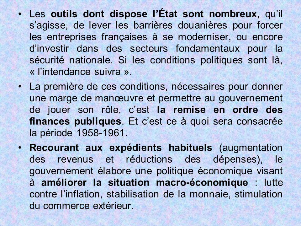 Les outils dont dispose l'État sont nombreux, qu'il s'agisse, de lever les barrières douanières pour forcer les entreprises françaises à se moderniser, ou encore d'investir dans des secteurs fondamentaux pour la sécurité nationale. Si les conditions politiques sont là, « l'intendance suivra ».