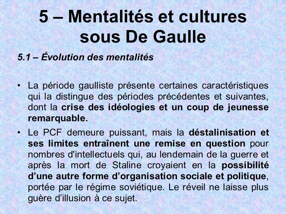 5 – Mentalités et cultures sous De Gaulle