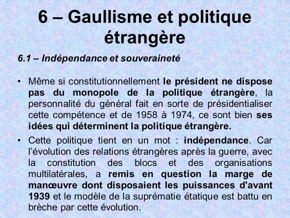 6 – Gaullisme et politique étrangère