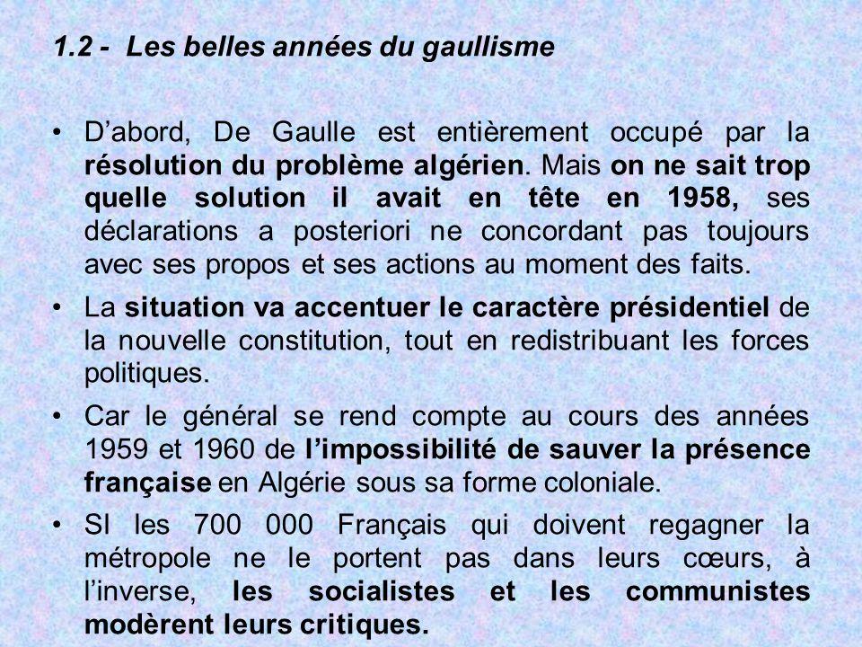 1.2 - Les belles années du gaullisme