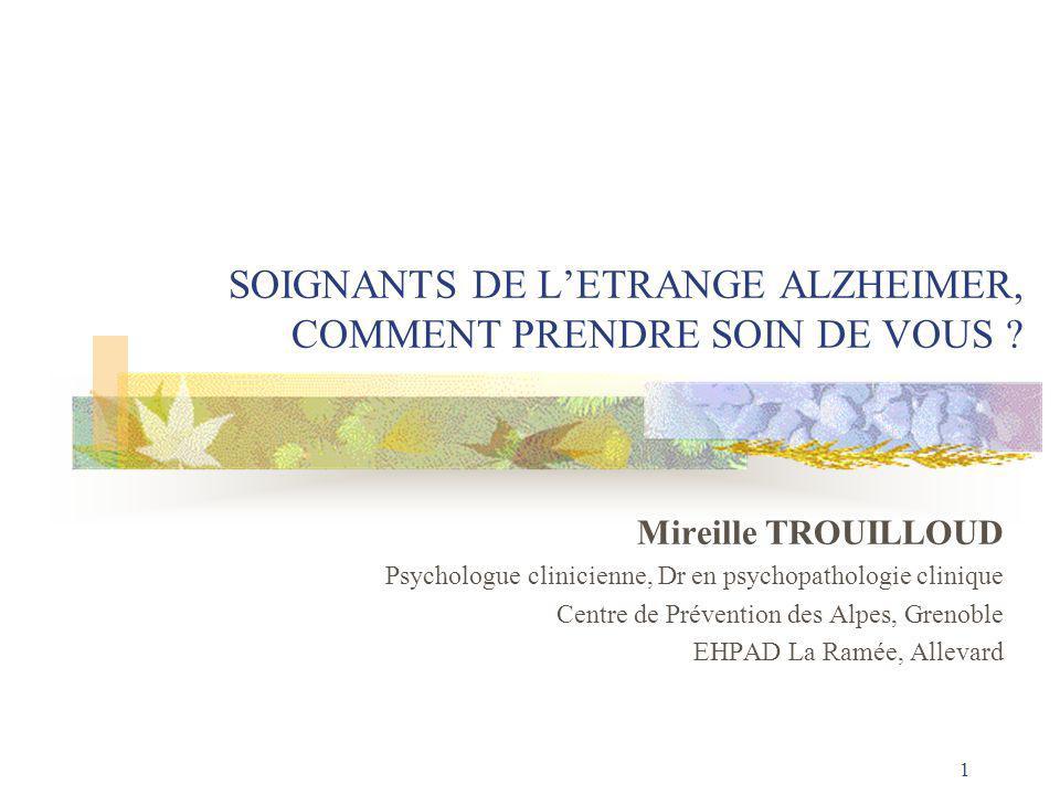 SOIGNANTS DE L'ETRANGE ALZHEIMER, COMMENT PRENDRE SOIN DE VOUS