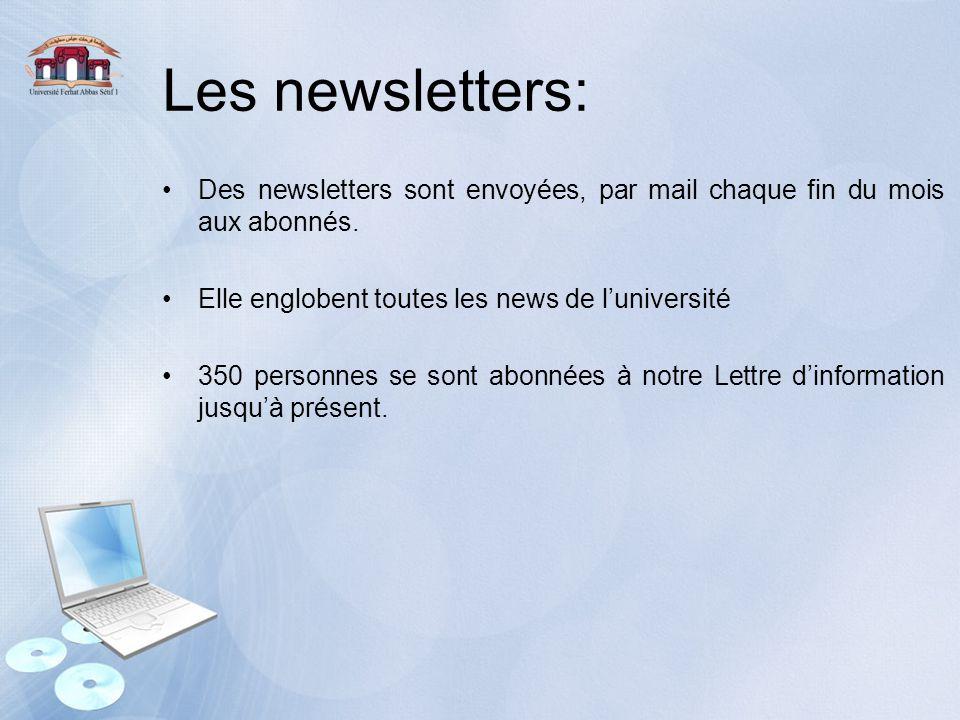 Les newsletters: Des newsletters sont envoyées, par mail chaque fin du mois aux abonnés. Elle englobent toutes les news de l'université.