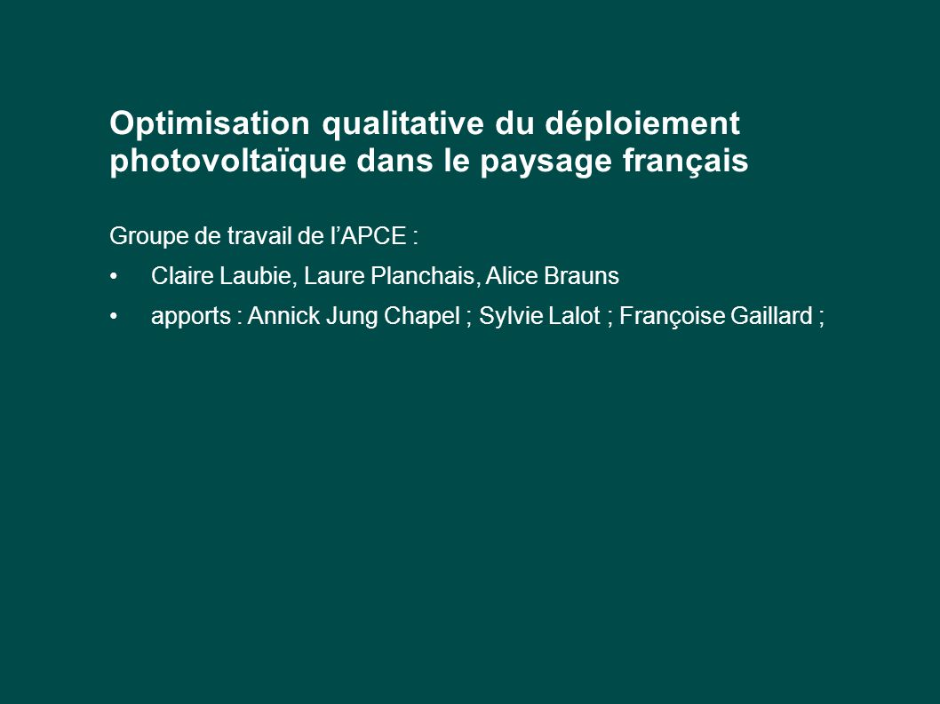 Optimisation qualitative du déploiement photovoltaïque dans le paysage français