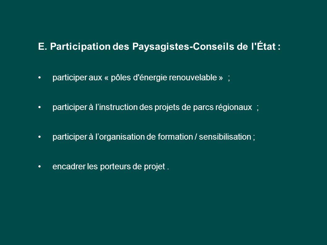 E. Participation des Paysagistes-Conseils de l État :