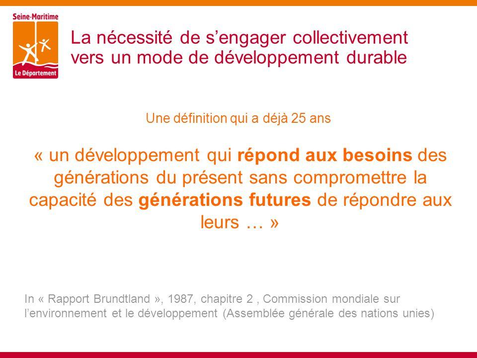 La nécessité de s'engager collectivement vers un mode de développement durable