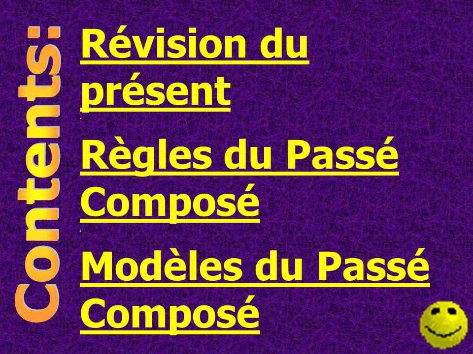 Règles du Passé Composé Modèles du Passé Composé