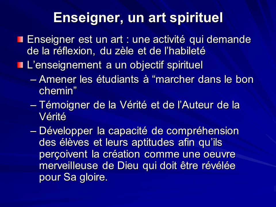 Enseigner, un art spirituel