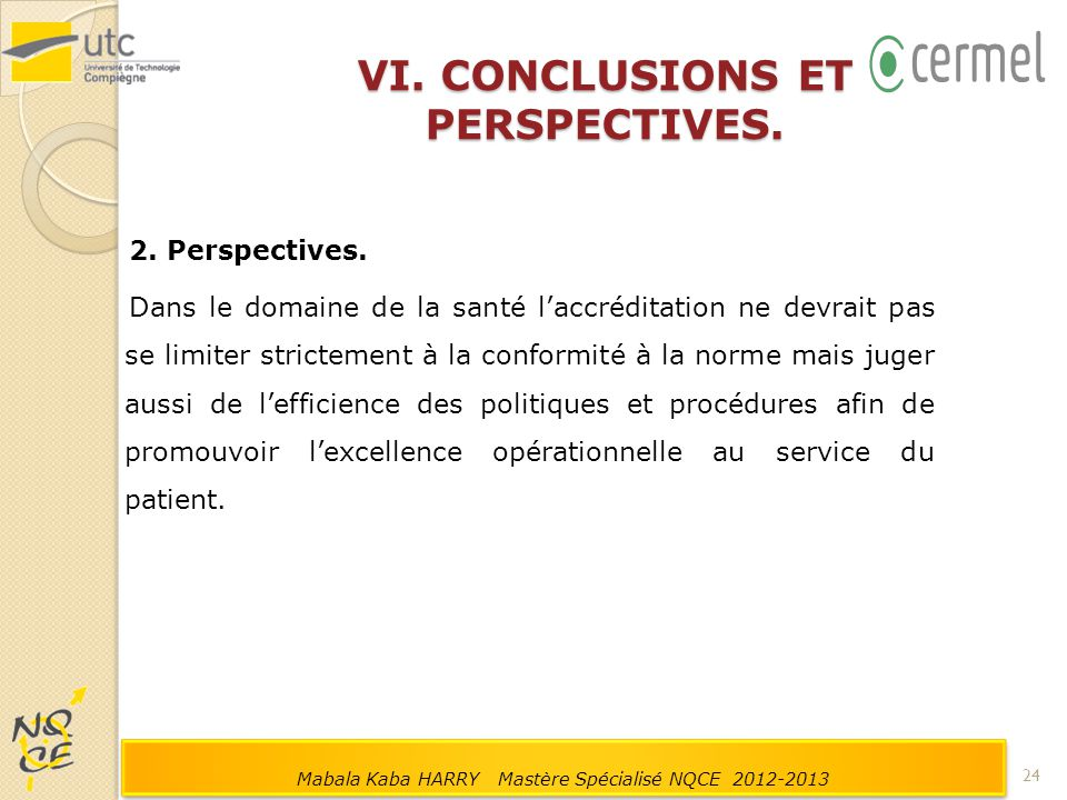 VI. CONCLUSIONS ET PERSPECTIVES.