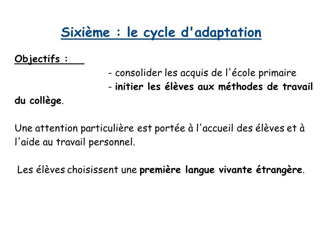 Sixième : le cycle d adaptation