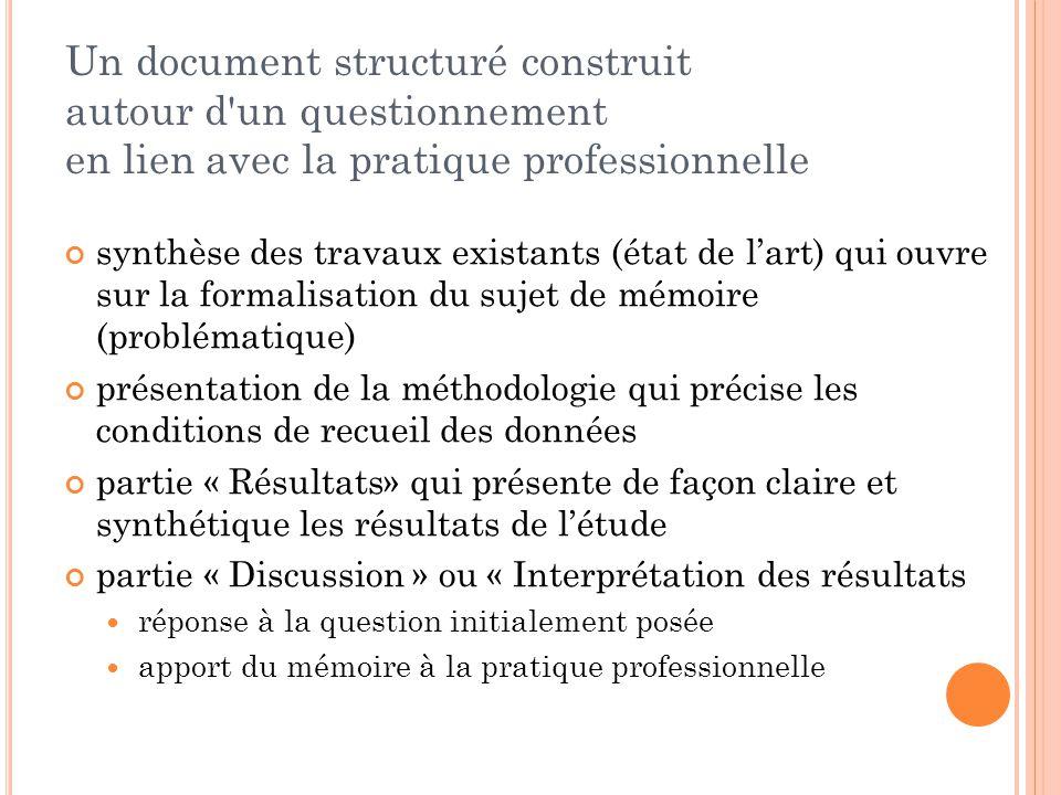 Un document structuré construit autour d un questionnement en lien avec la pratique professionnelle