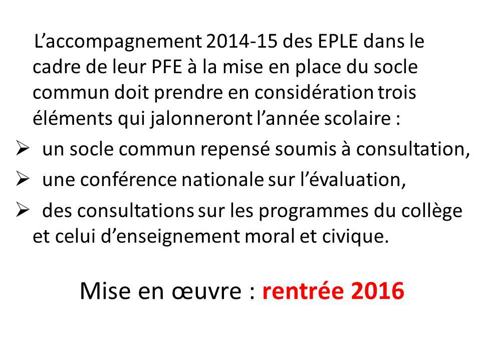 L'accompagnement 2014-15 des EPLE dans le cadre de leur PFE à la mise en place du socle commun doit prendre en considération trois éléments qui jalonneront l'année scolaire :