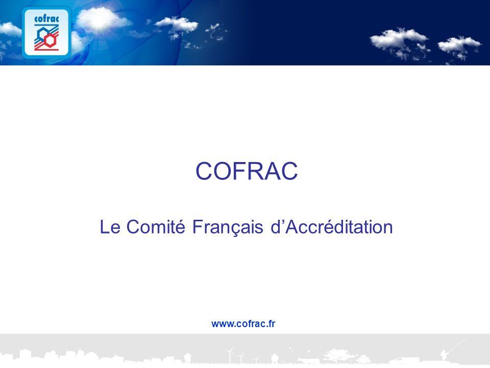 COFRAC Le Comité Français d'Accréditation