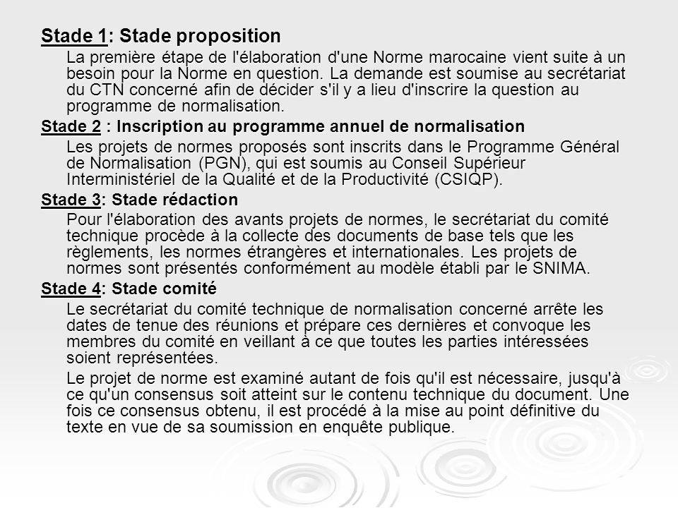 Stade 1: Stade proposition