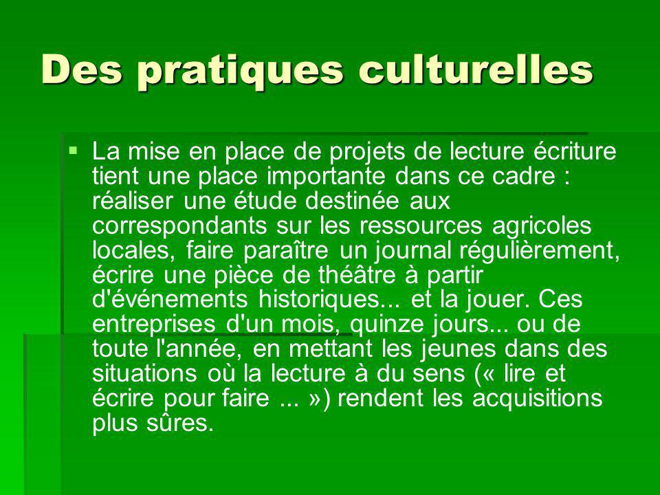 Des pratiques culturelles