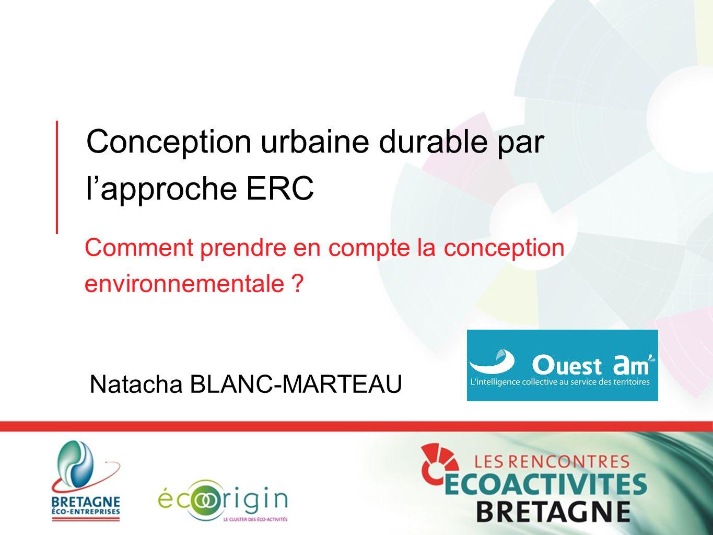 Conception urbaine durable par l'approche ERC