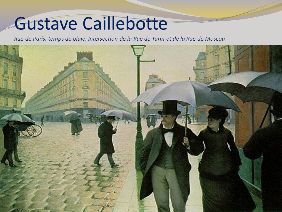 Gustave Caillebotte Rue de Paris, temps de pluie; Intersection de la Rue de Turin et de la Rue de Moscou