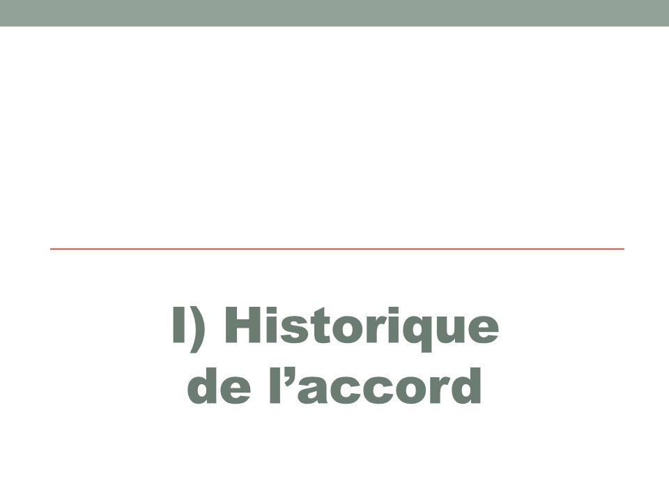 I) Historique de l'accord
